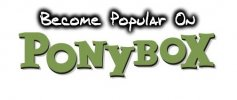 How To Become Popular On Ponybox